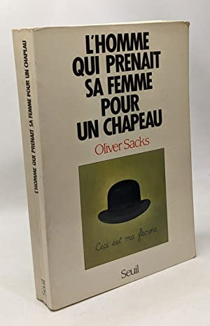 Image du vendeur pour L'homme qui prenait sa femme pour un chapeau : et autres recits cliniques mis en vente par crealivres