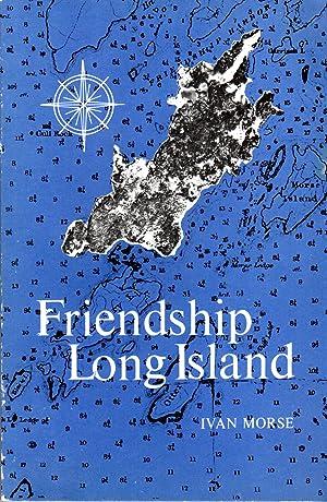 FRIENDSHIP LONG ISLAND [ME]: Morse, Ivan