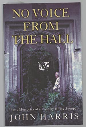 No Voice From The Hall: Early Memories: HARRIS, JOHN.