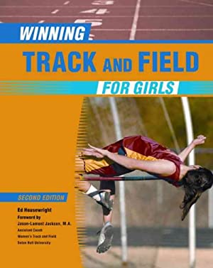 Winning Track and Field for Girls, Second: Housewright, Ed; Andrews,