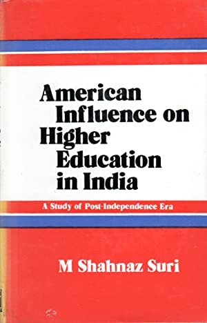 Seller image for AMERICAN INFLUENCE ON HIGHER EDUCATION IN INDIA for sale by PERIPLUS LINE LLC