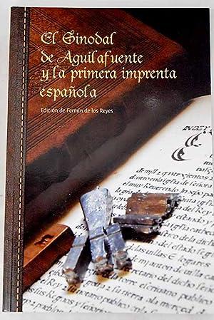 Imagen del vendedor de El sinodal de Aguilafuente y la primera imprenta española a la venta por Alcaná Libros