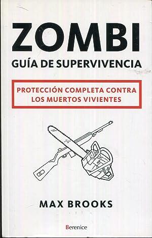 Zombi. Guía de supervivencia: Brooks, Max