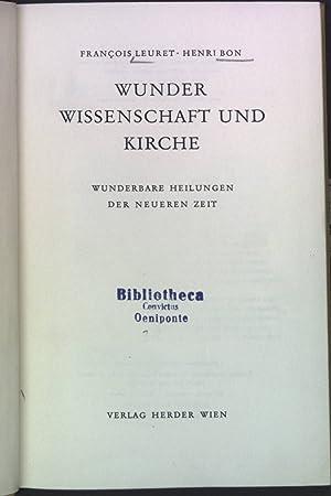 Wunder, Wissenschaft und Kirche: Leuret, François und