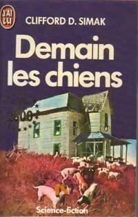 Image du vendeur pour Demain les chiens - Clifford D Simak mis en vente par Book Hémisphères