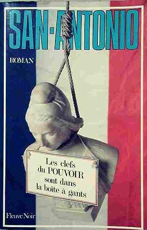 Image du vendeur pour Les clefs du pouvoir sont dans la boîte à gants - San-Antonio mis en vente par Book Hémisphères