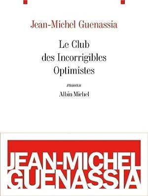 Image du vendeur pour Le club des incorrigibles optimistes - Jean-Michel Guenassia mis en vente par Book Hémisphères