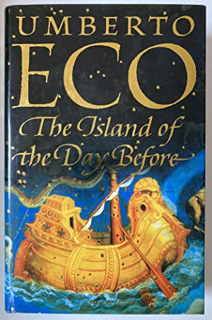 The Island Of The Day Before: Umberto Eco ;