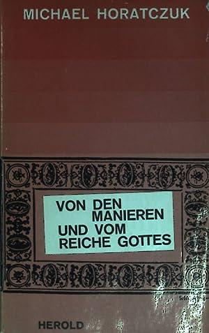 Bild des Verkäufers für Von den Manieren und vom Reiche Gottes. zum Verkauf von Petra Gros