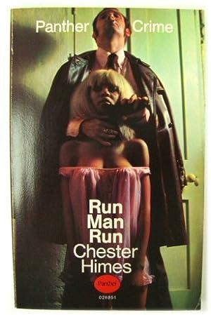 Run Man Run (Panther Crime 026851): Himes, Chester