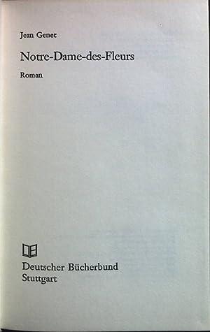 Bild des Verkäufers für Notre-Dame-des-Fleurs: Roman. zum Verkauf von Petra Gros