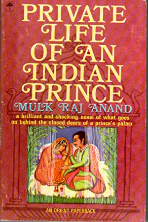 Seller image for PRIVATE LIFE OF AN INDIAN PRINCE Foreword by Saros Cowasjee. for sale by PERIPLUS LINE LLC
