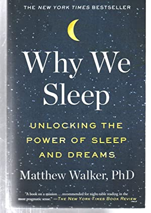 Seller image for Why We Sleep: Unlocking the Power of Sleep and Dreams for sale by EdmondDantes Bookseller