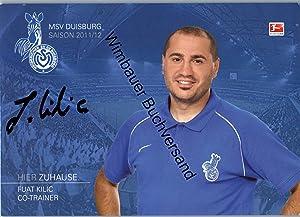 Bild des Verkäufers für Original Autogramm Fuat Kilic MSV Duisburg /// Autograph signiert signed signee Saison 2011 / 2012 zum Verkauf von Wimbauer Buchversand