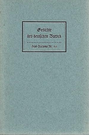 Bild des Verkäufers für Gedichte des deutschen Barock. Herausgegeben von Wolfgang Kayer. zum Verkauf von Versandantiquariat Alraune