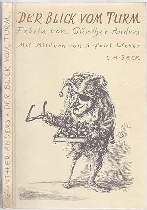 Der Blick vom Turm. Mit 12 Abbildungen: Anders, Günther