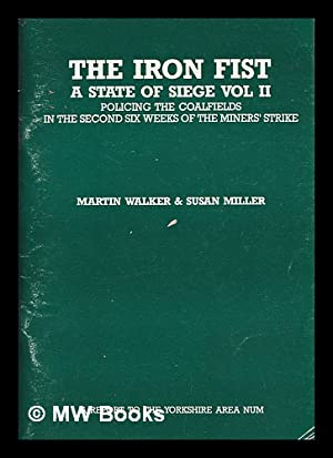 Seller image for A state of siege. Volume 2 The iron fist / Martin Walker & Susan Miller for sale by MW Books Ltd.