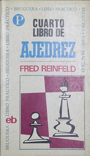 Cuarto libro de ajedrez: Reinfeld, Fred