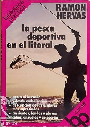La pesca deportiva en el litorial: Ramón Hervás