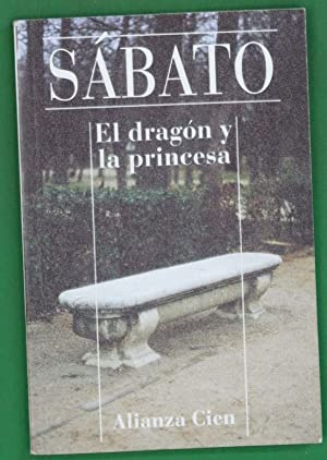 El dragón y la princesa: Sabato, Ernesto