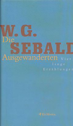 Bild des Verkäufers für Die Ausgewanderten. zum Verkauf von Fundus-Online GbR Borkert Schwarz Zerfaß