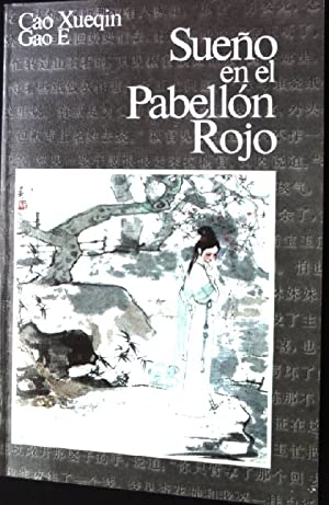 Sueno en el Pabellon Rojo, Tomo 1: Xueqin, Cao und