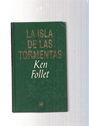 La isla de las tormentas: Ken Follet