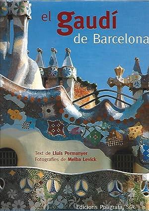 Seller image for EL GAUDÍ DE BARCELONA for sale by LLIBRERIA TECNICA