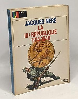 La IIIe république 1914-1940: Néré Jacques