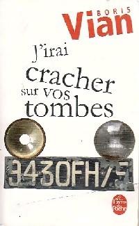 Image du vendeur pour J'irai cracher sur vos tombes - Boris Vian mis en vente par Book Hémisphères