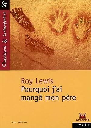 Image du vendeur pour Pourquoi j'ai mangé mon père - Roy Harley Lewis mis en vente par Book Hémisphères