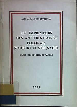 Les Imprimeurs des Antitrinitaires Polonais Rodecki et: Kawecka-Gryczowa, Alodia:
