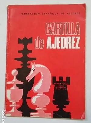 CARTILLA DE AJEDREZ. FEDERACION ESPAÑOLA DE AJEDREZ.: ROMAN TORAN. TDK185