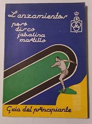 Imagen del vendedor de Lanzamientos para disco martillo jabalina martillo. Guia del principiante. Atletismo. a la venta por TraperíaDeKlaus
