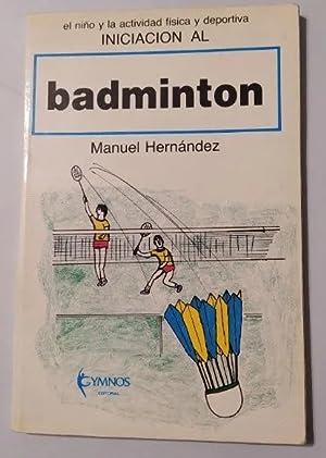 Imagen del vendedor de Iniciación al Badminton. a la venta por TraperíaDeKlaus