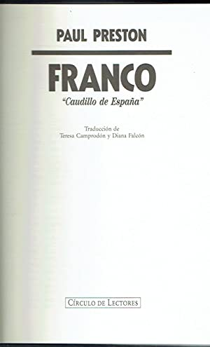 "Franco, ""Caudillo de España"".: Paul Preston."