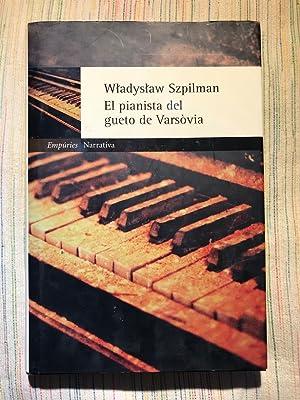 El pianista del gueto de Varsòvia: Wladyslaw Szpilman
