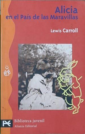 Alicia en el país de las maravillas: Carroll, Lewis