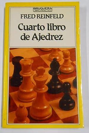 CUARTO LIBRO DE AJEDREZ. BRUGERA. 1983.: FRED REINFELD. TDK94
