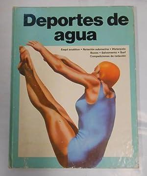 Imagen del vendedor de DEPORTES DE AGUA. ESQUI ACUTICO, NATACION SUBMARINA, WATERPOLO, BUCEO, SURF. a la venta por TraperíaDeKlaus