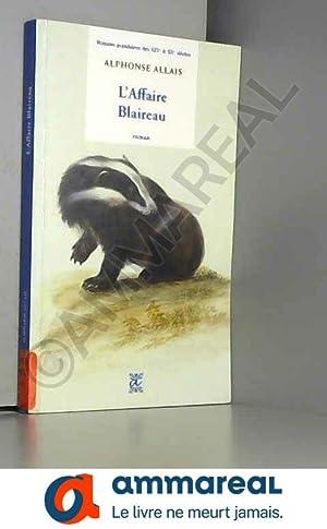 Image du vendeur pour L'affaire Blaireau mis en vente par Ammareal