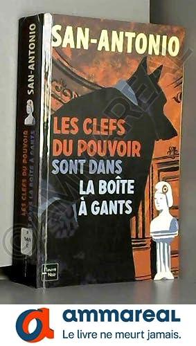 Image du vendeur pour Les clefs du pouvoir sont dans la boîte à gants mis en vente par Ammareal