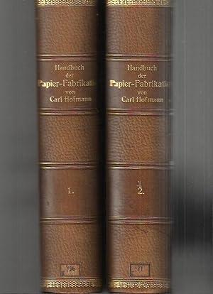 Praktisches Handbuch der Papier-Fabrikation : 2 Bände: Hofmann, Carl