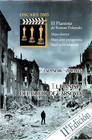 El pianista del gueto de Varsovia .: Szpilman, Wladyslaw