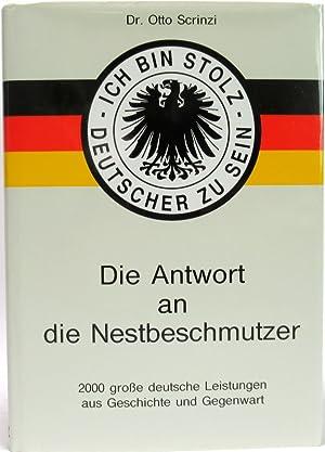 Ich bin stolz Deutscher zu sein. Die: Scrinzi, Otto (Hrsg.):