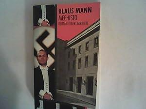 Bild des Verkäufers für Mephisto: Roman einer Karriere. zum Verkauf von Michael Simon   ANTIQUARIAT FÖRDEBUCH