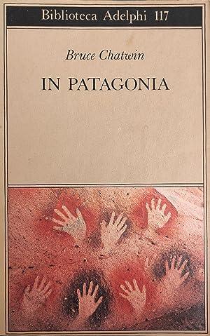 Immagine del venditore per IN PATAGONIA venduto da libreria minerva