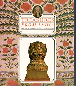Seller image for TREASURES FROM INDIA The Clive Collection at Powis Castle for sale by PERIPLUS LINE LLC