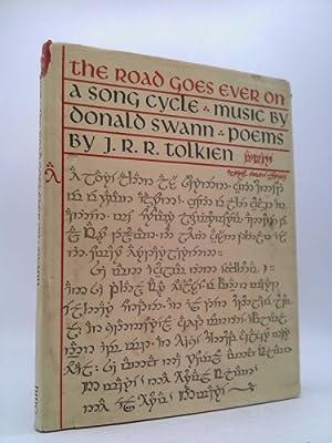 J.R.R. Tolkien The Road Goes Ever On,: J.R.R. Tolkien