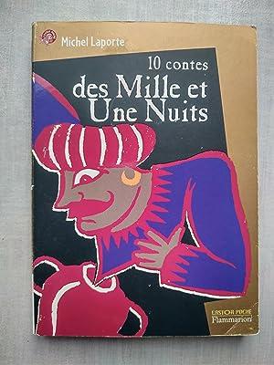 Image du vendeur pour Dix contes des mille et une nuits mis en vente par Libria
